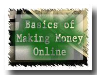 Basics of Making Money Online