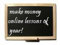 Your Advice to Someone Who is Trying to Make Money Online